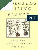 Von Bingen, Hildegard; Hozeski, Bruce W., Trans. - Hildegard's Healing Plants~From the Medieval Classic Physica