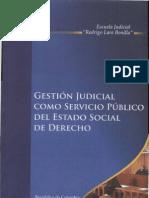 Gestion Judicial Como Servicio Publico Del Estado Social de Derecho - Colombia