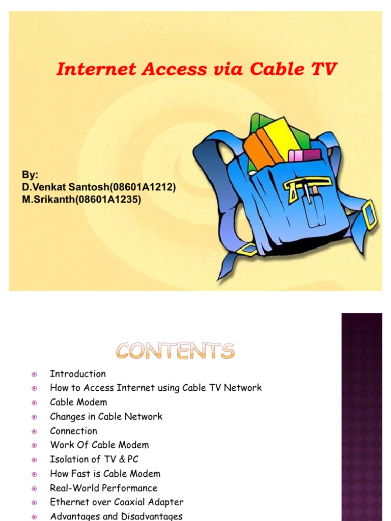 Internet Access Via Cable Tv Cable Television Internet Access