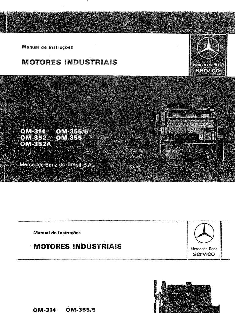manual motor om314 rh es scribd com 2014 Mercedes Manual 2009 Mercedes E350 Manual