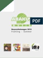ABAKUS Musik Neuerscheinungen Frühling · Sommer 2012
