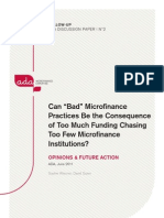 Can Bad Micro Finance Be Attributed to Too Much Funding Chasing Too Few MFIs