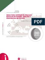 Ideas para superar el Fracaso Escolar en España. Analisis y Propuestas de Futuro