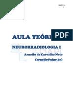 NEURORRADIOLOGIA AULAS TEÓRICAS