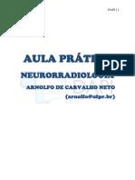 NEURORRADIOLOGIA AULAS PRÁTICAS