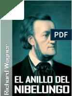 Richard Wagner - El Anillo Del Nibelungo