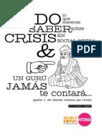 Todo lo que mereces saber sobre crisis en social media y un gurú jamás te contarácontará...(Whole Social Intense) -EN2012