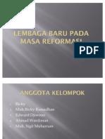 Lembaga Baru Pada Masa Reformasi