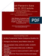 The Sixth Patriarch's Sutra January 20, 2012 Lecture