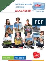 Intensivsprachwochen für Schulklassen 2011/12