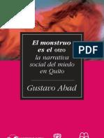 El Monstruo Es El Otro. Narrativa social del miedo en Quito