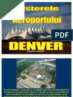 Misterele Aeroportului Denver.