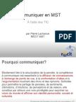 Communiquer en MST
