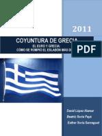 El Euro y Grecia - Como Se Rompio El Eslabon Mas Debil