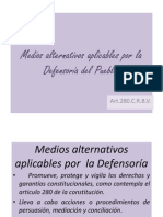Medios alternativos aplicables por la Defensoría del Pueblo