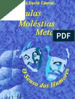 00249 - Moléculas, Moléstias, Metáforas_O Senso dos Humores