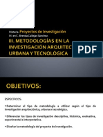 Módulo lll. METODOLOGÍAS EN LA INVESTIGACIÓN  ARQUITECTÓNICA, URBANA Y TECNOLÓGICA