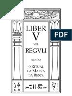 0005 Liber v Vel Reguli Ritual Marca Besta