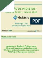 Gestão de Projetos - Estácio Janeiro 2010 - APOSTILA COMPLETA
