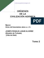Origenes de la Civilizacion Adamica T2 - Josefa Rosalía Luque Alvarez