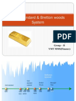 GOld Standard & Bretton Wood Agreement