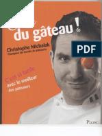 C'Est Du Gateau!(Christophe Michalak Champion Du Monde de Tisserie