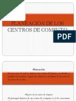 PLANEACIÓN DE LOS CENTROS DE COMPUTO