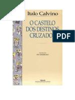 CALVINO, Italo - O Castelo Dos Destinos Cruzados