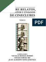 SOBRE RELATOS, CUENTOS Y ENSAYOS DE CINECLUBES – TOMO II