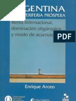 Arceo, Enrique - Argentina en la periferia próspera