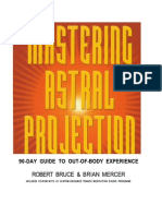 Robert Bruce & Brian Mercer - Mastering Astral Projection; 90-Day
