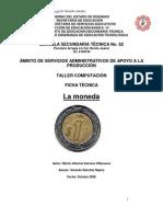 Análisis Objeto Técnico La Moneda