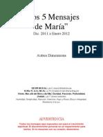 Los 5 Mensajes de Maria - Canalizados - Diciembre 2011 Enero 2012