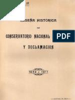 Reseña histórica del Conservatorio Nacional de Música y Declamación 1849 a 1911
