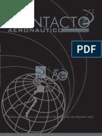 Revista Contacto aeronáutico - Edición aniversario, N° 59. Ochenta años al servicio de la Aeronáutica Nacional y a cien años del primer vuelo. (2010)
