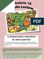 La Filosofia Griega y Helenistica - Emilio Lledo - Scholaris 10