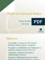 Projeto Fidelizacao Ago 2004 Betusa