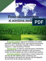 Protectia,Conservarea Si Ocrotirea Mediului