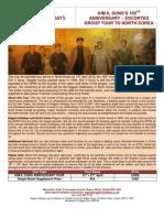 Kim Il Sung 100th Anniversary Tour