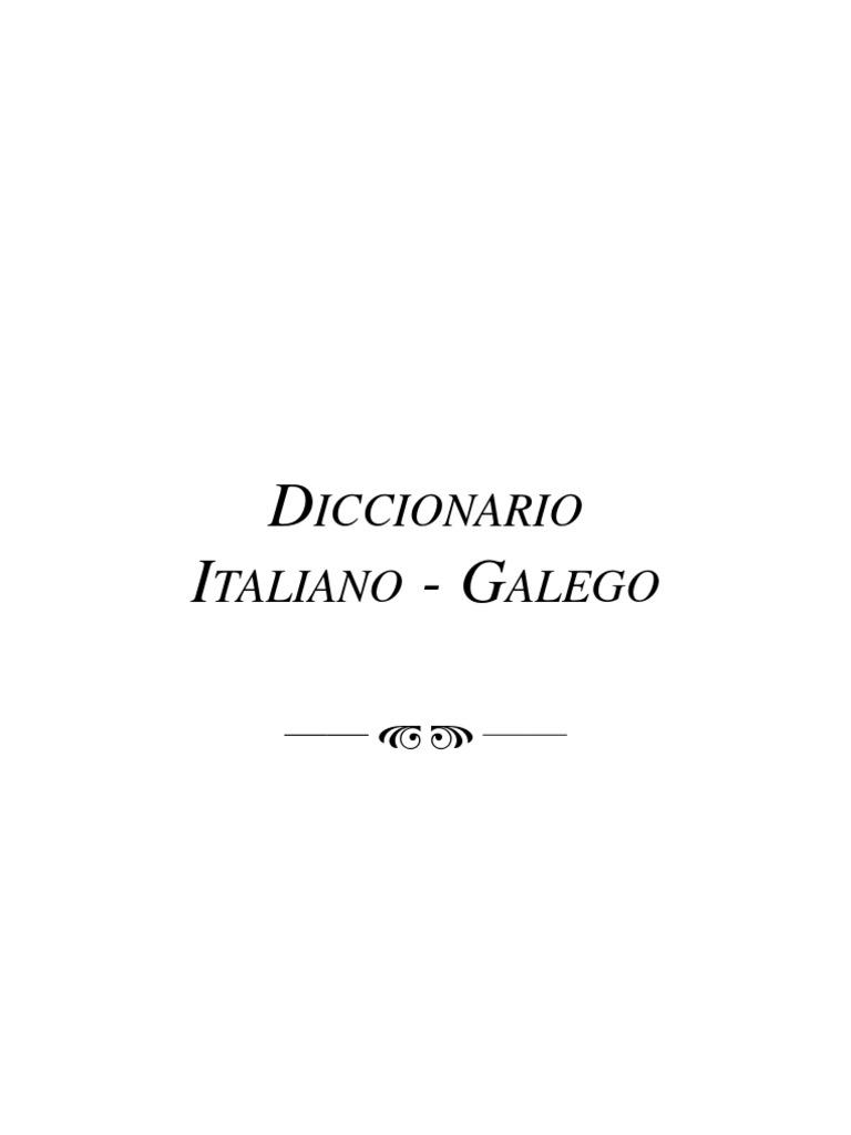 2705f07bbe82c6 Diccionario italiano galego