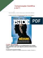 Poder dos Médiuns - A ciência comprova que o cérebro deles é diferente= revista isto e - 2011