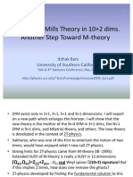 Itzhak Bars- Super Yang-Mills Theory in 10+2 dims. Another Step Toward M-Theory