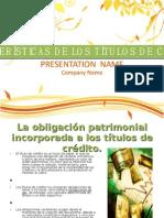 CARACTERÍSTICAS-DE-LOS-TÍTULOS-DE-CRÉDITO[1]