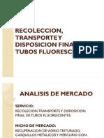 Recoleccion Transporte y Disposicion Final de Tubos
