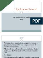 OAT and Application Prep Presentation