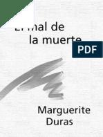 Duras, Marguerite - El Mal de La Muerte