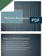 Método Recepcional (Slides)