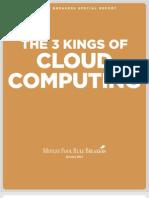 3 Kings of Cloud Computing