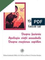 Sfantul Ioan Gura de Aur, Despre Feciorie,Apologia Vieţii Monahale, Despre Creşterea Copiilor