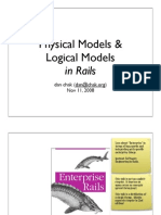 Physical Models and  Logical Models in Rails